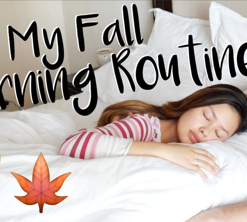 MY FALL MORNING ROUTINE + HEALTHY LIVING TIPS!