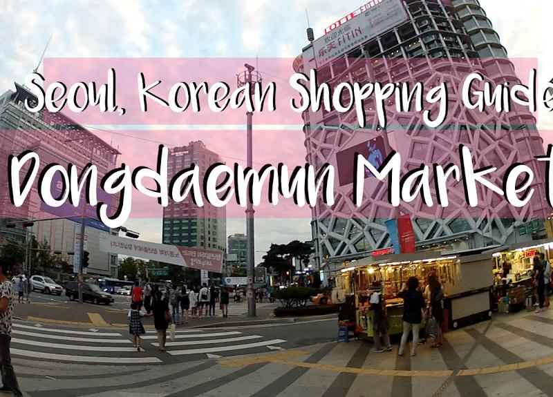 Shopping in Seoul, Korea: A Guide to Shopping in Dongdaemun Market | The Travel Breakdown